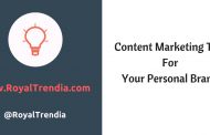 9 content marketing tips to help your personal brand