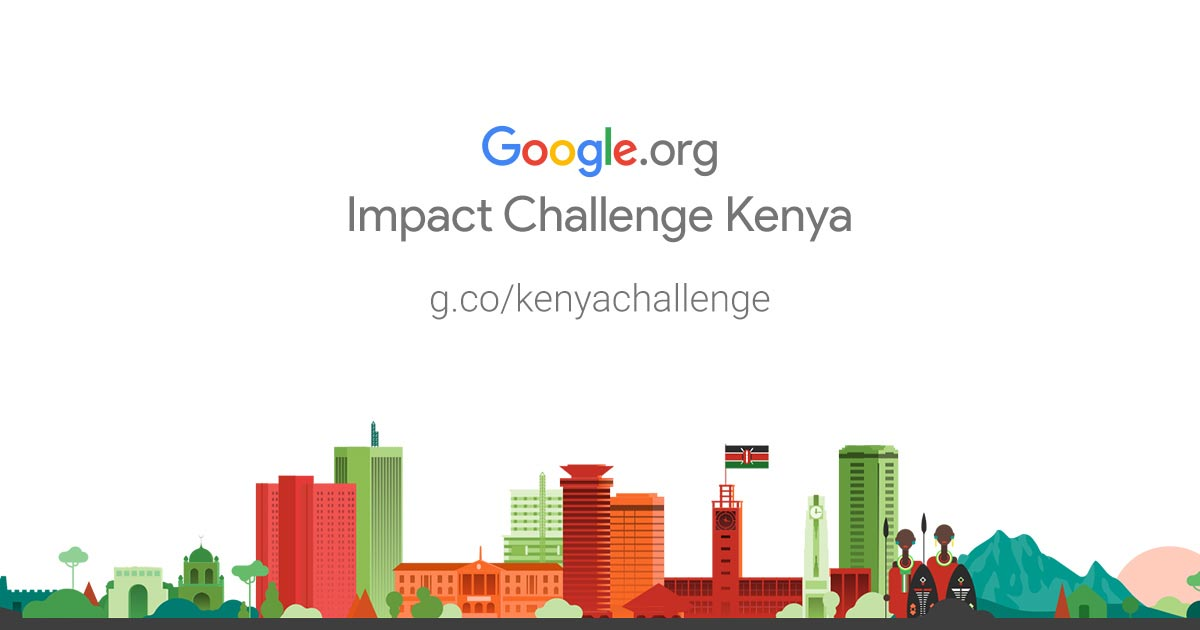 Your community. Your ideas to make it better. For the first time, the Google Impact Challenge is coming to Kenya! The Challenge asks local innovators how they would make their community–and beyond–an even better place. The public and a panel of local Judges vote for the ideas with the most potential, and Google.org pairs each winner with a package of strategic support, funding and Google volunteers.